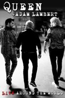 Queen & Adam Lambert - Live Around the World artwork