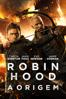 Robin Hood: A Origem - Otto Bathurst