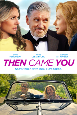 Then Came You Movie Synopsis, Reviews