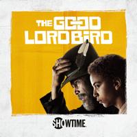 The Good Lord Bird - The Good Lord Bird, Season 1 artwork