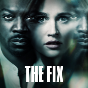 The Fix, Season 1