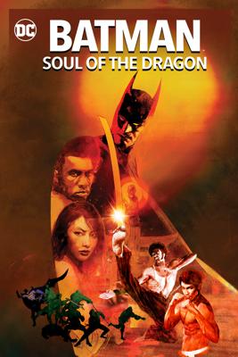 Batman: Soul of the Dragon Movie Synopsis, Reviews