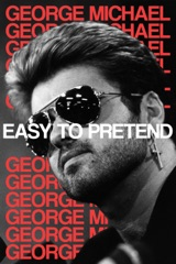 George Michael: Easy to Pretend