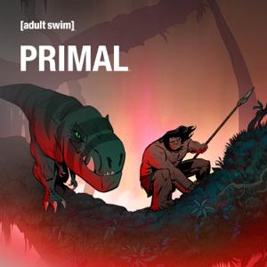 Genndy Tartakovsky's Primal, Season 1, Pt. 2 Synopsis, Reviews