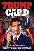Trump Card (2020) - Dinesh D'Souza, Bruce Schooley & Debbie D'souza Cover Art
