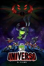 Capa do filme Ben 10 Contra o Universo: O Filme