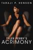Tyler Perry's Acrimony - Tyler Perry