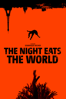 Dominique Rocher - The Night Eats the World  artwork