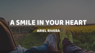 A Smile In Your Heart [Lyric Video]