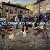 All Creatures Great and Small - Where the Heart Is  artwork