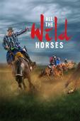 All the Wild Horses