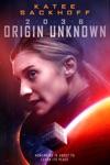 2036 Origin Unknown wiki, synopsis