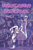 Underground Breakdance, Part 1