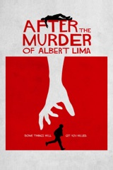 After the Murder of Albert Lima