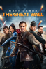 The Great Wall - Zhang Yimou