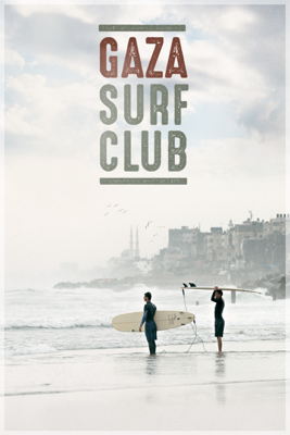 Philip Gnadt & Mickey Yamine - Gaza Surf Club (VOST) illustration