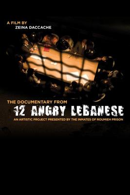 12 Angry Lebanese: The Documentary  - Zeina Daccache