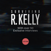 Hiding in Plain Sight - Surviving R. Kelly