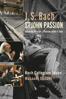 Masaaki Suzuki, Bach Collegium Japan, Midori Suzuki, Robin Blaze, Gerd Türk, Chiyuki Urano & Stephan Macleod - J.S. Bach: St John Passion  artwork