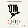 The Clinton Affair - The Clinton Affair  artwork
