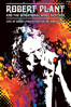 Live At David Lynch's Festival of Disruption - Robert Plant And The Sensational Space Shifters