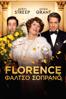 Florence: Φάλτσο σοπράνο - Stephen Frears