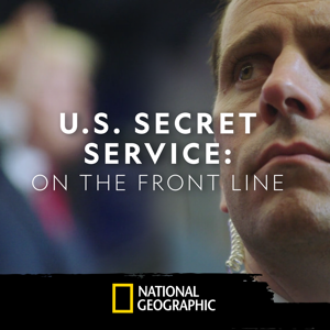 US Secret Service: On the Front Line