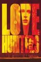 Affiche du film Love Hunters