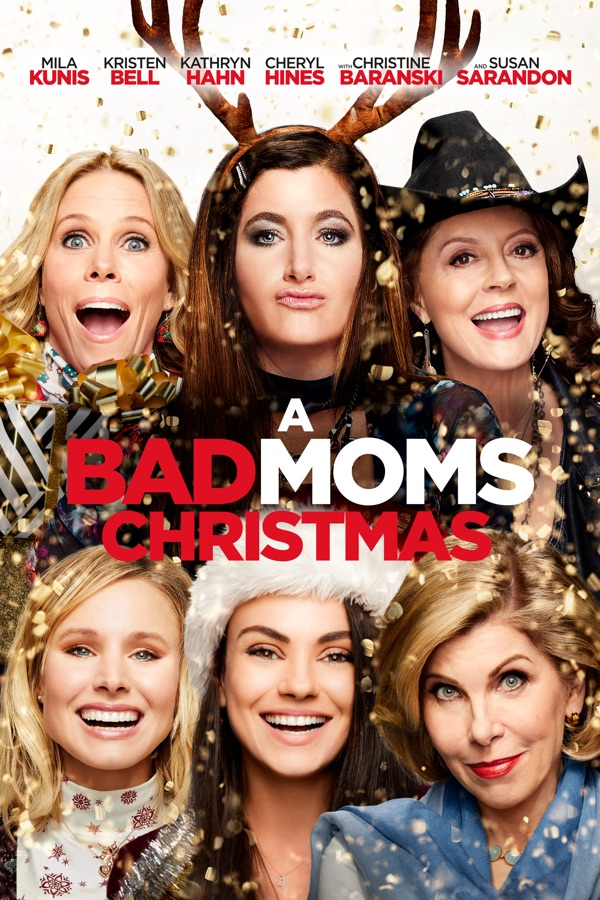 A bad moms christmas wiki synopsis reviews movies rankings a bad moms christmas movie poster solutioingenieria Images