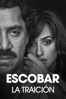Escobar: La traición - Fernando León de Aranoa