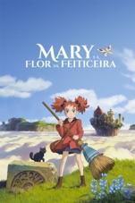 Capa do filme Mary e a flor da feiticeira
