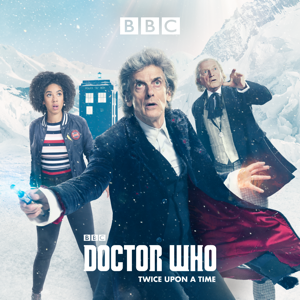 Doctor Who, Christmas Special: Twice Upon a Time (2017)