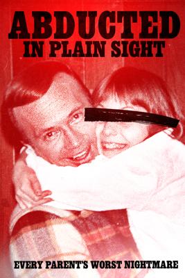 Skye Borgman - Abducted In Plain Sight  artwork
