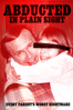 Skye Borgman - Abducted In Plain Sight  artwork