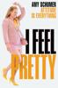 I Feel Pretty - Abby Kohn & Marc Silverstein