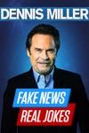 Dennis Miller: Fake News, Real Jokes wiki, synopsis
