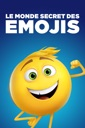 Affiche du film Le Monde Secret Des Emojis