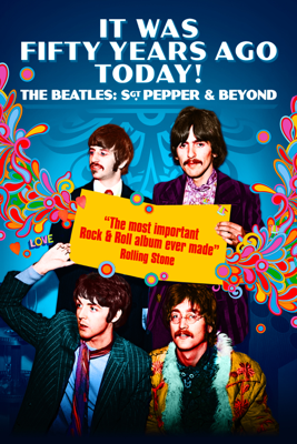 Alan G. Parker - It Was Fifty Years Ago Today! - The Beatles: Sgt. Pepper & Beyond Grafik
