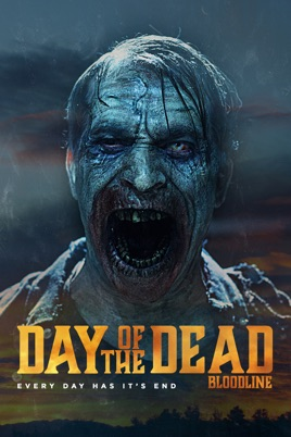 Day of the Dead: Bloodline on ...