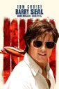 Affiche du film Barry Seal : American Traffic