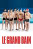 Le grand bain - Gilles Lellouche