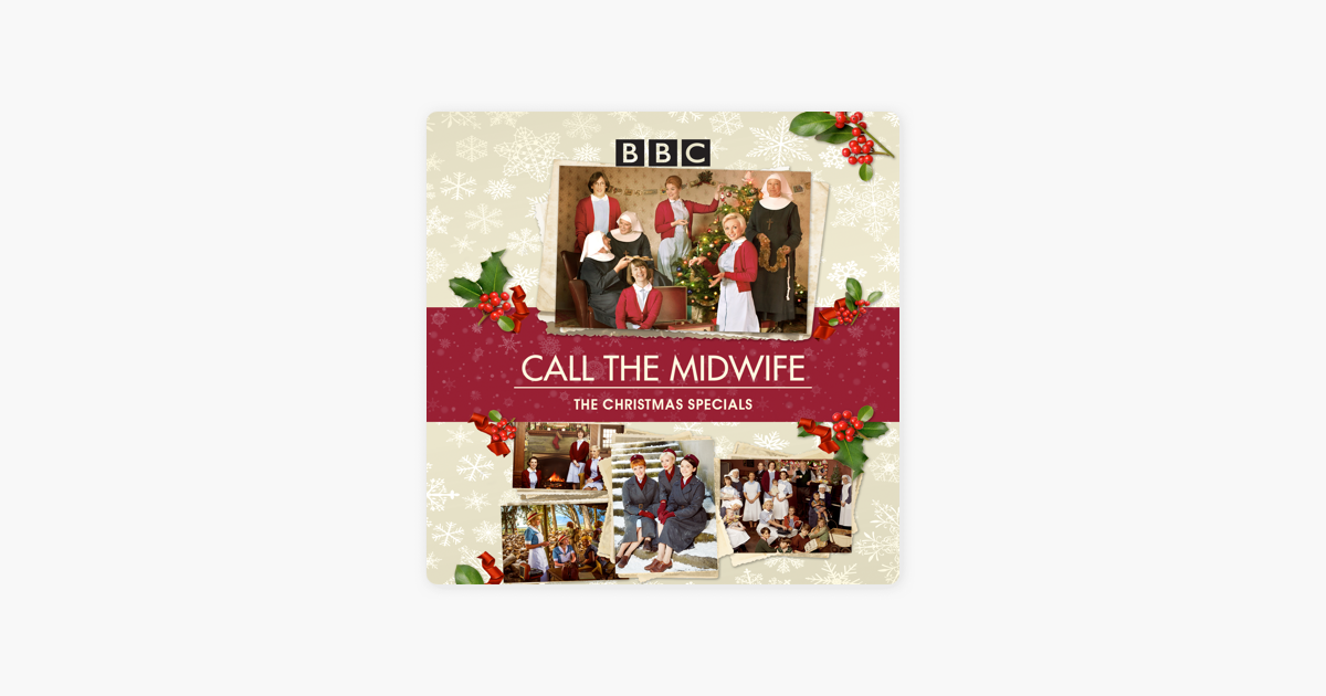 Call The Midwife The Christmas Specials Collection On Itunes