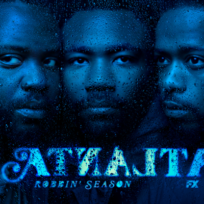Atlanta: Robbin' Season HD Download