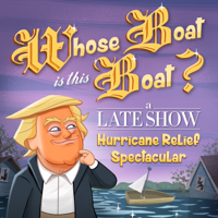 Whose Boat Is This Boat?: A Late Show Hurricane Relief Spectacular