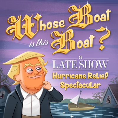Whose Boat Is This Boat?: A Late Show Hurricane Relief Spectacular HD Download