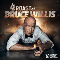 The Comedy Central Roast of Bruce Willis - The Comedy Central Roast of Bruce Willis (Uncensored) artwork