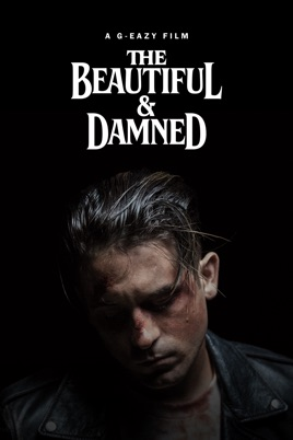 The Beautiful & Damned (Explicit) (2017) on Apple Music