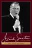 Frank Sinatra: The First 40 Years - Frank Sinatra