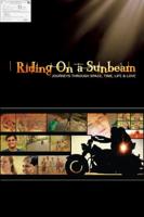 Brahmanand Siingh - Riding On a Sunbeam artwork