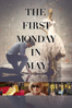 Andrew Rossi - The First Monday in May  artwork